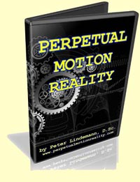 Perpetual Motion Reality by Peter Lindemann